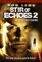 Stir of echoes : the homecoming