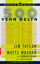 The 500-year delta : [what happens after what comes next]