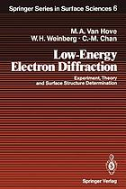 Low-energy electron diffraction : experiment, theory, and surface structure determination