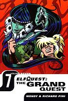 ElfQuest : the grand quest. Volume 7