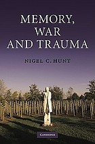 Memory, war, and trauma
