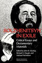 Solzhenitsyn in exile : critical essays and documentary materials