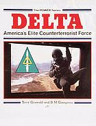 Delta, America's elite counterterrorist force