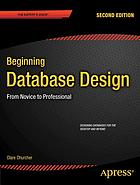 Beginning database design : from novice to professional