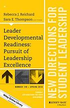 Leader developmental readiness : pursuit of leadership excellence