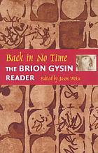 Back in no time : the Brion Gysin reader