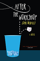 After the workshop : a memoir by Jack Hercules Sheahan : a novel