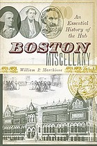 Boston miscellany : an episodic history of the Hub