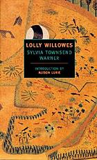 Lolly Willowes; or, the loving huntsman,