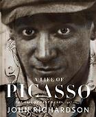 A life of Picasso. Volume II, 1907-1917