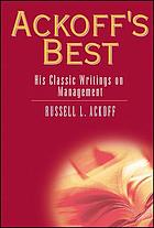 Ackoff's best : his classic writings on management