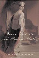 Queen Victoria and Thomas Sully