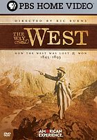The way West : how the West was lost and won
