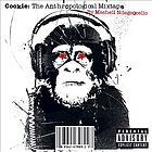 Cookie : the anthropological mixtape