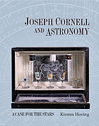 Joseph Cornell and astronomy : a case for the stars