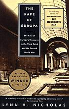 The rape of Europa : the fate of Europe's treasures in the Thirs Reich and the Second World War