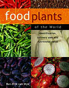 Food plants of the world : identification, culinary uses and nutritional value