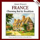 Karen Brown's France : charming bed & breakfasts