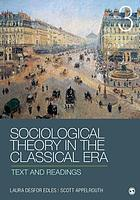 Sociological theory in the classical era : text and readings