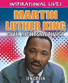 Martin Luther King : civil rights activist