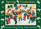 Spring tinderbox : festivals, poems, stories, songs and activities