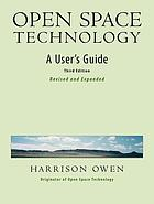 Open space technology : a user's guide