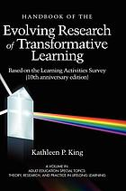 The handbook of the evolving research of transformative learning, based on the learning activities survey