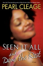 Seen it all and done the rest : a novel