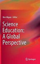 Science education : a global perspective