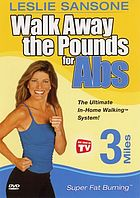 Walk away the pounds for abs. 3 mile super fat burning.