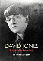 David Jones : engraver, soldier, painter, poet