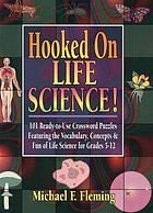 Hooked on life science
