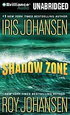 Shadow zone : a novel