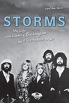 Storms : my life with Lindsey Buckingham and Fleetwood Mac