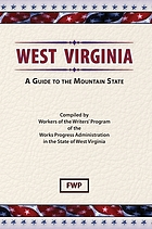 West Virginia, a guide to the Mountain State.