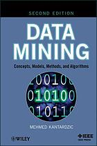 Data mining : concepts, models, methods, and algorithms