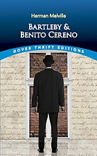 Bartleby ; and, Benito Cereno