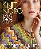 Knit Noro 1-2-3 skeins : 30 colorful knits.