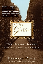 Gilded : how Newport became America's richest resort