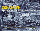 MGM : Hollywood's greatest backlot