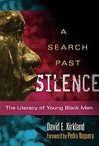 A search past silence : the literacy of young Black men