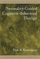 Personality-guided cognitive-behavioral therapy