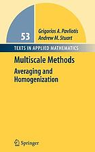 Multiscale methods : averaging and homogenization