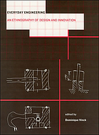 Everyday engineering : an ethnography of design and innovation