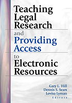 Teaching legal research and providing access to electronic resources