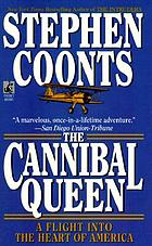 The Cannibal Queen : an aerial odyssey across America