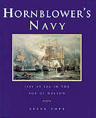 Hornblower's navy : life at sea in the age of Nelson