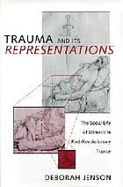 Trauma and its representations : the social life of mimesis in post-revolutionary France