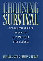 Choosing survival : strategies for a Jewish future