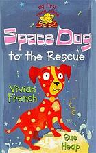 Space Dog to the rescue